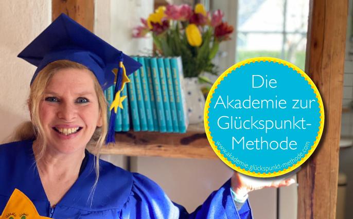 Willkommen in der Akademie zur Glückspunkt-Methode!