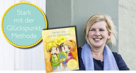 Der Klassiker ganz neu: Das Kinderbuch zur Glückpunkt-Methode (Grundschulalter)